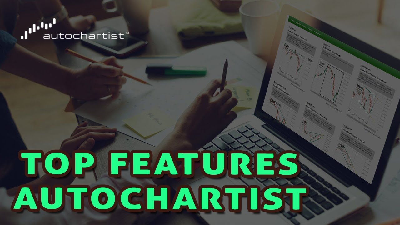 Top Autochartist Features for trading Forex and Cryptocurrency